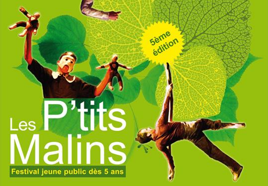 Conception PAO : affiche et plaquette pour l&#039;dition 2010 du festival &quot;Les P&#039;tits Malins&quot;