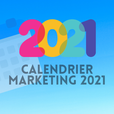 Calendrier marketing 2021 awelty